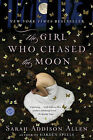 The Girl Who Chased the Moon by Sarah Addison Allen (Paperback / softback)