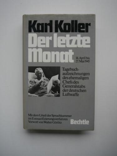 Karl Koller-Le Dernier Mois - 14. avril à 27.mai 1945