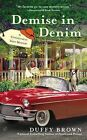 Demise in Denim by Duffy Brown (Paperback / softback, 2015)