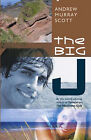 The Big J by Andrew Murray Scott (Paperback, 2008)