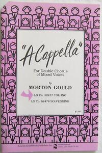 IndéPendant A Cappella For Double Chorus Of Mixed Voices Morton Gould 1988