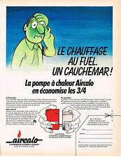 PUBLICITE ADVERTISING 104  1981   AIRCALCO   pompe à chaleur  chauffage