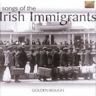 Songs of the Irish Immigrants by Golden Bough (CD, Nov-2004, Arc Music)