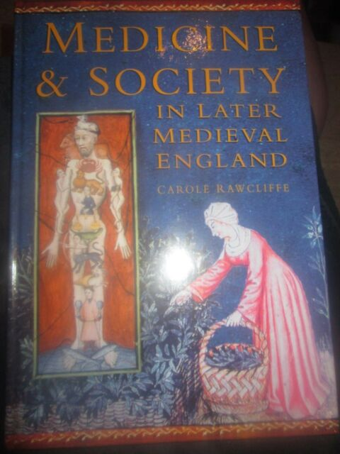Medicine and Society in Later Medieval England by Carole Rawcliffe (Hardback, 19