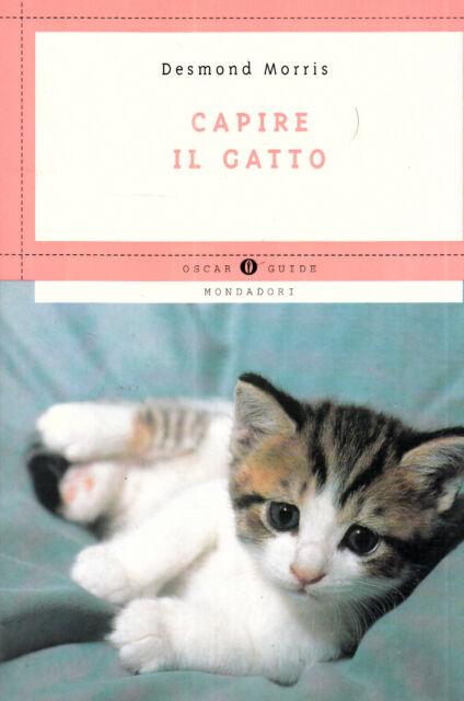 Capire il gatto, D. Morris, Mondadori 1994 **E9