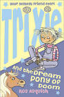 Trixie and the Dream Pony of Doom by Ros Asquith (Paperback, 2007)