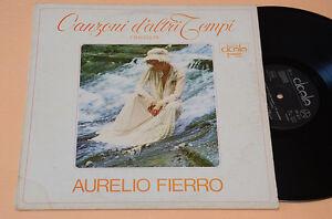 AURELIO-FIERRO-LP-CANZONI-D-039-ALTRI-TEMPI-ORIGINALE-1973-AUDIOFILI-NEAR-MINT-NM