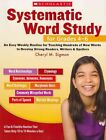 Systematic Word Study for Grades 4-6: An Easy Weekly Routine for Teaching Hundreds of New Words to Develop Strong Readers, Writers & Spellers by Cheryl M Sigmon (Paperback / softback, 2011)
