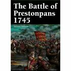 The Battle of Prestonpans 1745 by Martin Margulies (Paperback, 2013)