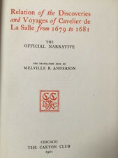 RELATION OF THE DISCOVERIES CAVELIER DE LA SALLE 1679 TO 1681 CAXTON