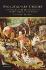 Evolutionary History: Uniting History and Biology to Understand Life on Earth by Edmund Russell (Paperback, 2011)