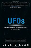 Ufos: Generals, Pilots, And Government Officials Go On The Record By Leslie Kean