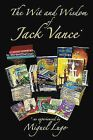 The Wit and Wisdom of Jack Vance 9781452096308 Paperback P H