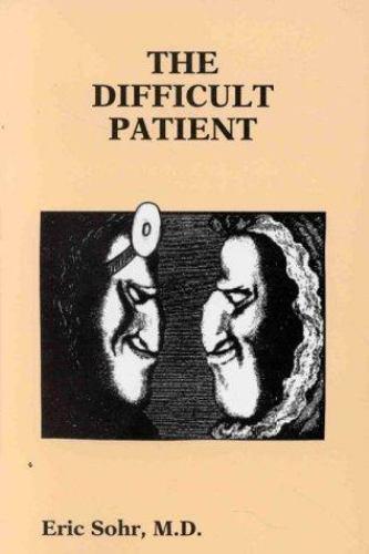 The Difficult Patient [Medmaster]