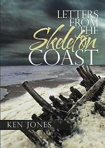 Letters-from-the-Skeleton-Coast-Paperback-by-Jones-Ken-Brand-New-Free-P-amp-P