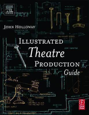 Illustrated Theatre Production Guide, Holloway, John & Holloway, John Ramsey, Us