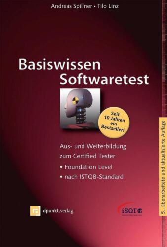 1 von 1 - Basiswissen Softwaretest (Tilo Linz und Andreas Spillner (2012, gebunden)