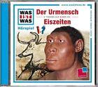 WAS IST WAS Hörspiel-CD: Der Urmensch/ Eiszeiten von Kurt Haderer und Matthias Falk (2012)