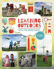 Learning Outdoors with the Meek Family by Tim Meek, The Meek Family, Kerry Meek (Paperback, 2015)