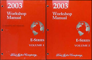 2003 ford econoline repair shop manual e150 e250 e350 club wagon rh ebay com 2003 ford e350 repair manual 2003 ford e350 super duty owners manual