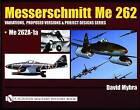 Messerschmitt Me 262: Me 262 A-1a by David Myhra (Hardback, 2004)