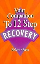 Your Companion to 12 Step Recovery/161, Odom, Robert, 1561700983, Book, Good