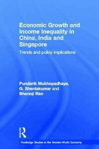 Economic Growth and Income Inequality in China, India and Singapore : Trends ...