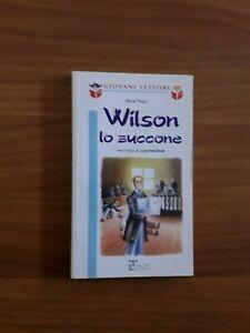 Wilson-lo-zuccone-serie-034-giovani-lettori-La-spiga-034-9-12-anni