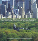 Central Park, an American Masterpiece: A Comprehensive History of the Nation's First Urban Park by Sara Cedar Miller (Hardback, 2003)