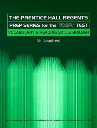 Prentice Hall Regents Prep Series for the TOEFL Test: Vocabulary and Reading Ski