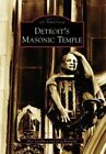 Detroit's Masonic Temple by Alex Lundberg, Greg Kowalski (Paperback / softback, 2006)