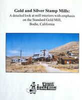 Gold & Silver Stamp Mills: The Standard Gold Mill Bodie, Ca Book P-6