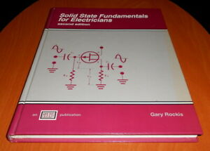 Solid-State-Fundamentals-for-Electricians-by-Gary-Rockis-1993-Hardcover
