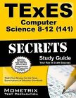 TExES (141) Computer Science 8-12 Exam Secrets: TExES Test Review for the TExES Examinations of Educator Standards by Mometrix Media LLC (Paperback / softback, 2015)