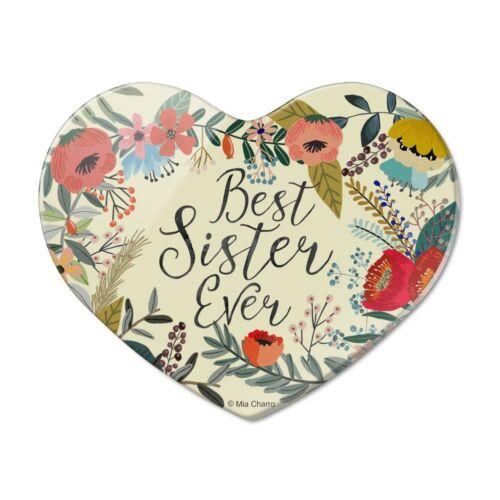 Best Sister Ever Floral Heart Acrylic Fridge Refrigerator Magnet