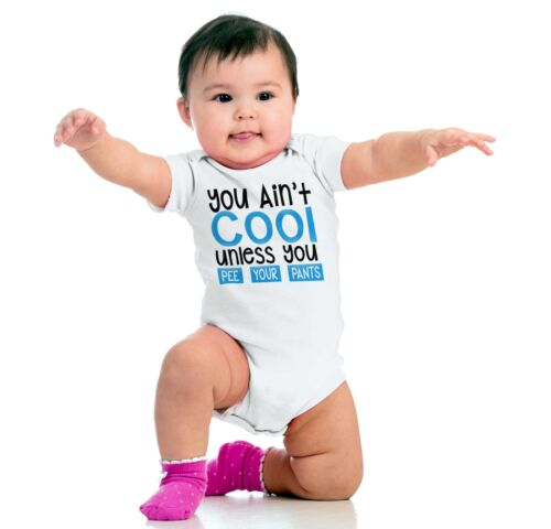 You Aint Cool Pee Your Pants Gerber OnesieCoolest Bathroom Funny Baby Romper