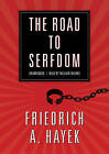 The Road to Serfdom by Friedrich A Hayek (CD-Audio, 2010)