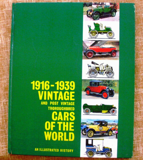 1916-1939 vintage and post vintage thoroughbred cars of the world/An illustrated