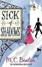 Sick of Shadows by M. C. Beaton (Paperback, 2010) New Book