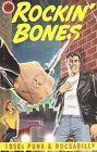 Rockin' Bones: 1950s Punk and Rockabilly [Box] by Various Artists (CD, Jun-2006, 4 Discs, Rhino (Label))