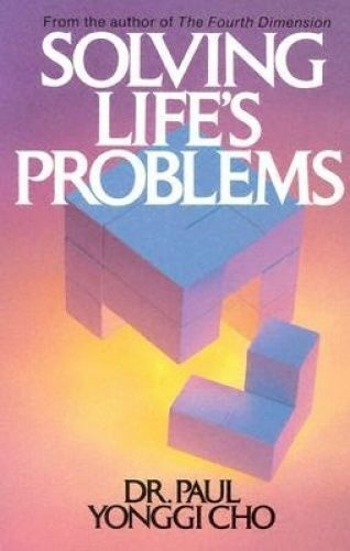 1 of 1 - USED (GD) Solving Lifes Problems by Paul Yonggi Cho