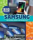 Samsung: The Business Behind the Technology by Cath Senker (Hardback, 2016)