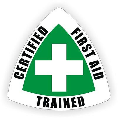 Certified First Aid Trained Hard Hat Decal / Helmet Stickers Safety Labels Safe