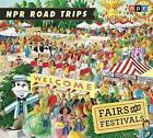 Fairs and Festivals by Npr (CD-Audio, 2012)