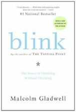 Blink : The Power of Thinking Without Thinking by Malcolm Gladwell (2007, Paperback, Annotated)