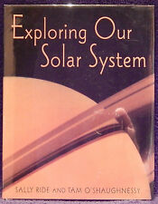 Ride, Sally and O'Shaughnessy.  Exploring Our Solar System.  Signed, First Ed.