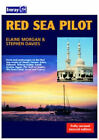 Red Sea Pilot: Aden to Cyprus by Stephen Davies, Elaine Morgan (Hardback, 2002)