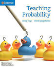 Teaching Probability by Jenny Gage, David Spiegelhalter (Paperback, 2016)