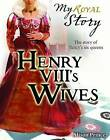 Henry VIII's Wives by Alison Prince (Paperback, 2011)