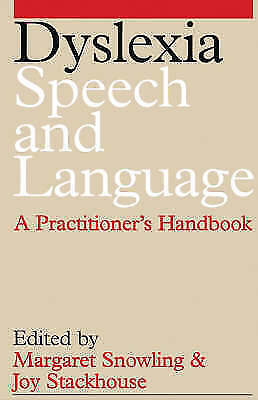 Dyslexia, Speech and Language: A Practitioner's Handbook (Exc Business And Econo